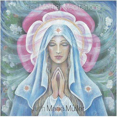 Sacred Mother Meditations - MP3s