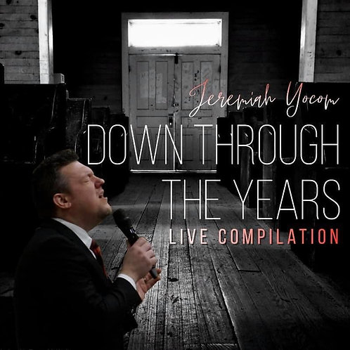 Down Through The Years (LIVE COMPILATION)