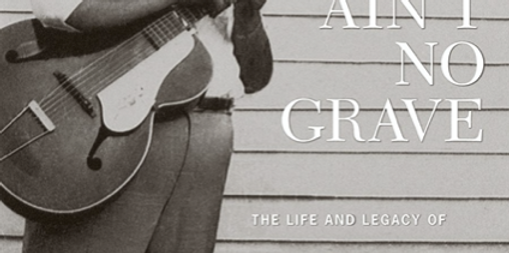 Ain't No Grave: The Life and Legacy of Brother Claude Ely Hardback Book and CD