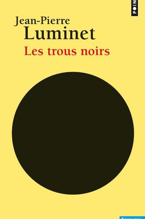 Les trous noirs par J-P Luminet