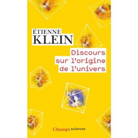 Discours sur l'origine de l'univers par E. Klein