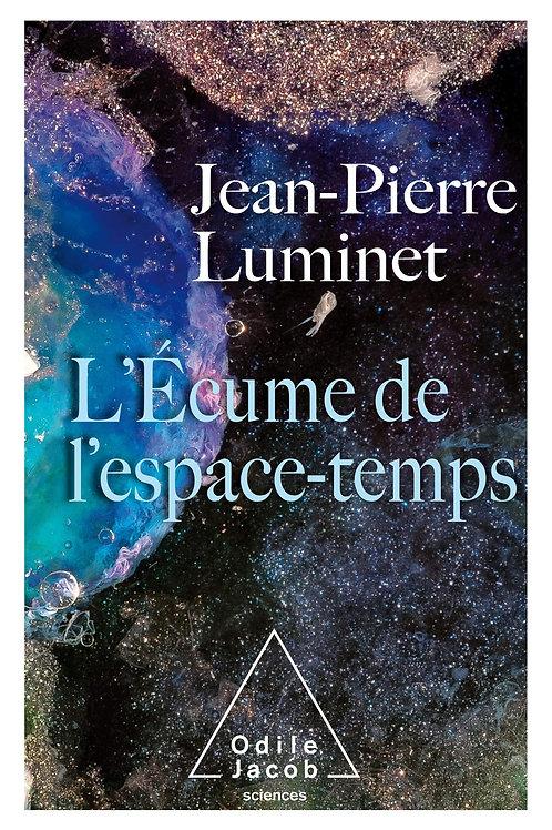 L'écume de l'espace temps de J-P Luminet