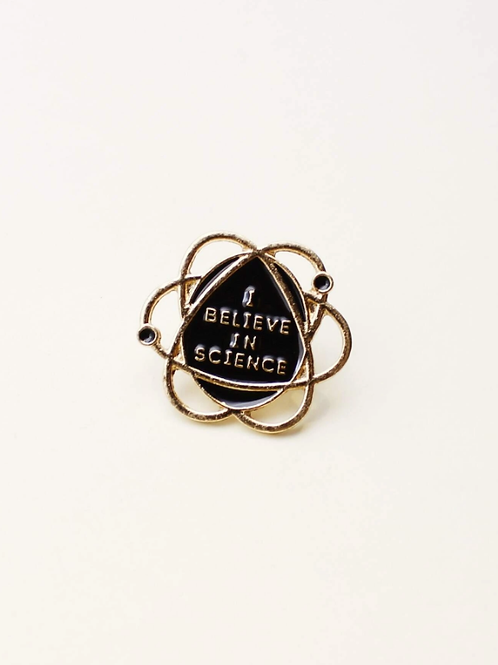 Pins I believe in science