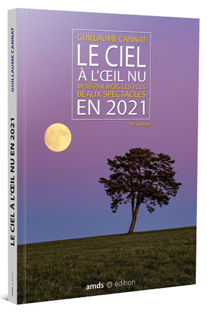 Le ciel à l'oeil nu 2021 - G.CANNAT