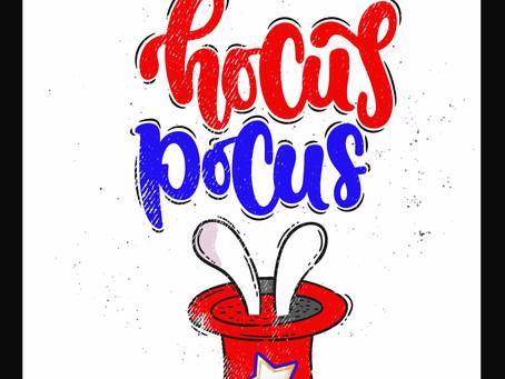 Hocus Pocus! Special Edition Election Day Blog