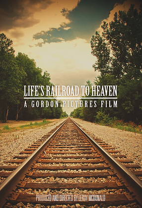 Life's Railroad to Heaven