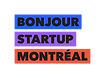 Bonjour Startup Montreal.png