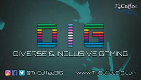 TnCoffeeDIG - Diverse & Inclusive Gaming