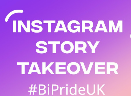 Bi Pride UK - Instagram Takeover