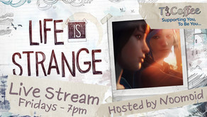New Live Stream - Life Is Strange