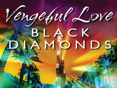 Vengeful Love: Black Diamonds - Out Now!