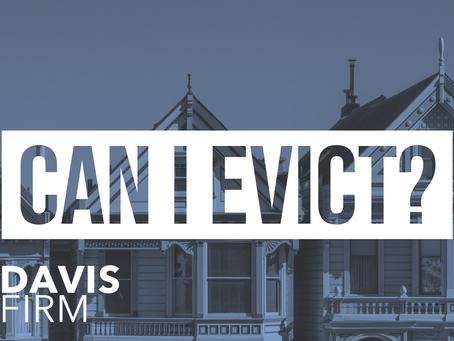 COVID-19 & REAL ESTATE: Can I Evict?