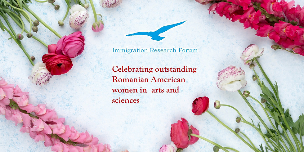 Celebrating outstanding Romanian American women in the arts and sciences