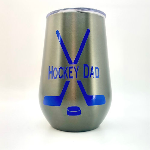 Hockey Dad Thermal Cup / Stemless Wine Tumblers
