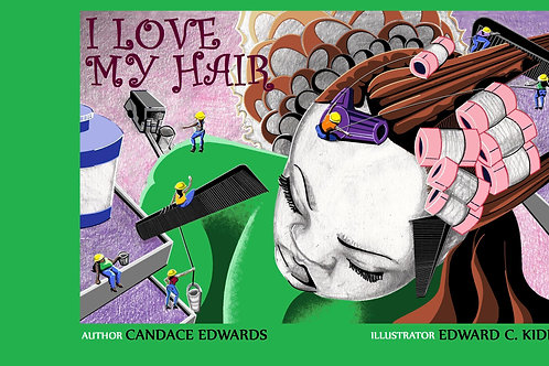 I Love My Hair by Candace Edwards (PDF eBook)