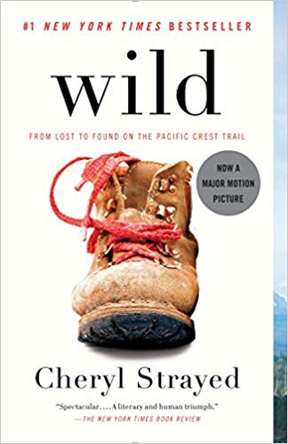 Wild by Cheryl Strayed has been made into a major motion picture.