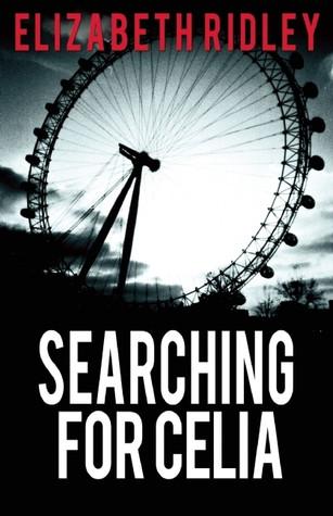 Searching for Celia, Elizabeth Ridley