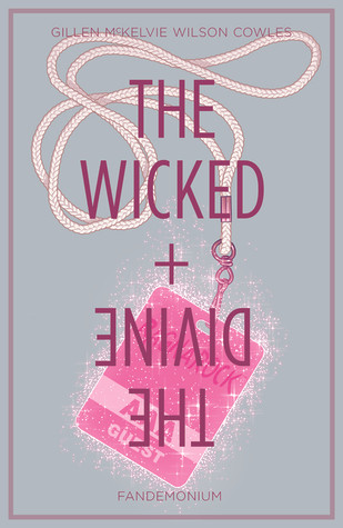 The Wicked + The Divine Vol 2: Fandemoniu