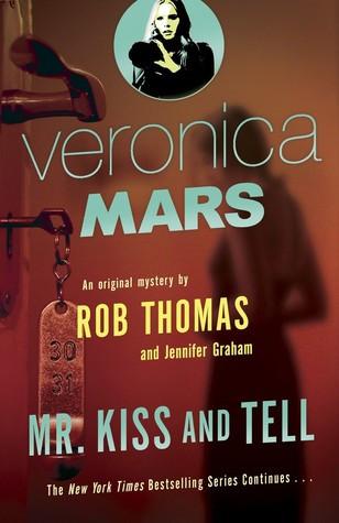 veronica mars mr kiss and tell.jpg