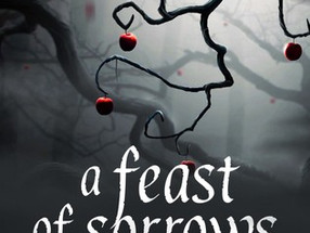 Review: A Feast of Sorrows by Angela Slatter