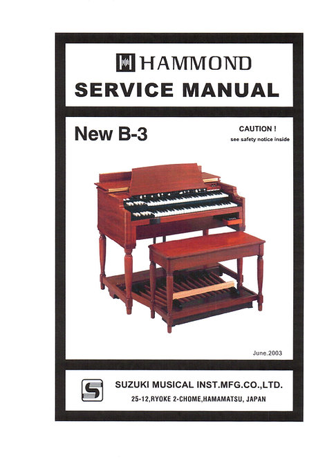 New B-3 Service Manual