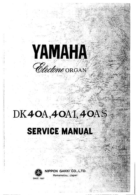 DK40A - DK40AI - DK40AS Electone Organ Service Manual