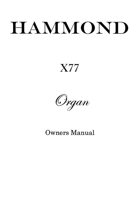 X77 Owners Manual
