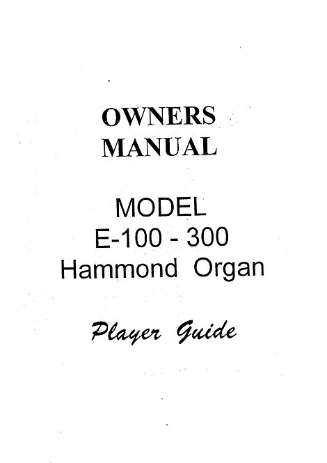 E-100 - E-300 Owners Manual