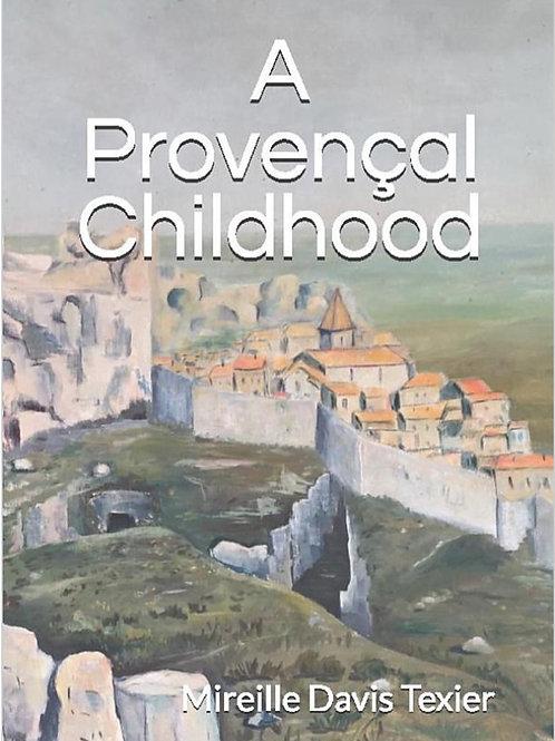 A Provençal Childhood paperback