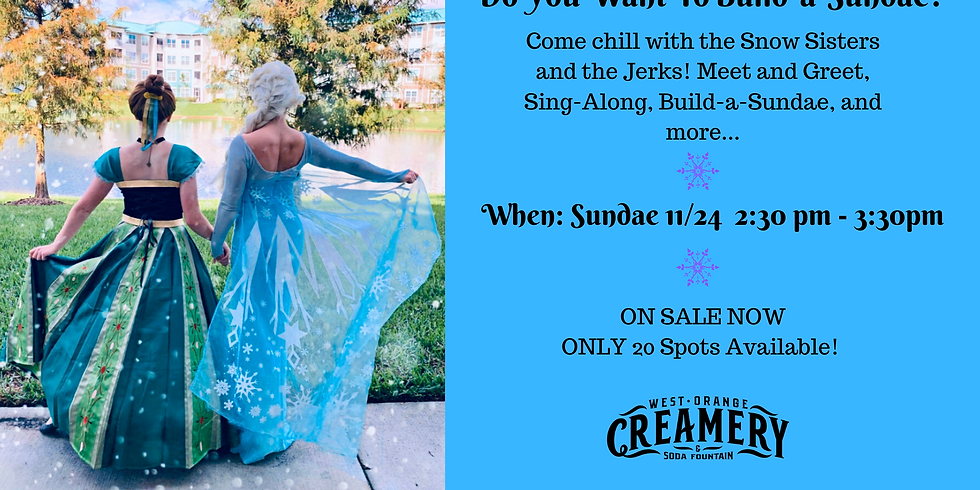 Do You Want to Build-a-Sundae? Another Frozen Celebration! 11/24