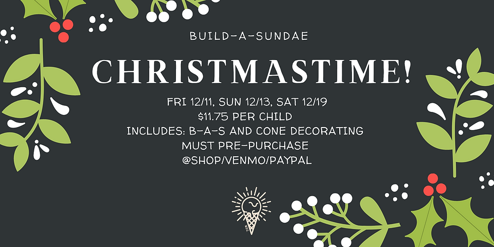 Build-a-Sundae and Cone Decorating Christmastime