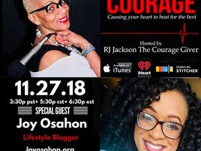 The Conversations on Courage Podcast Host RJ Jackson Featuring Lifestyle Blogger Miss Joy Osahon