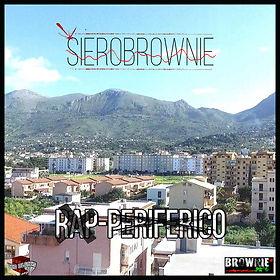 SieroBrownie, Rap Periferico