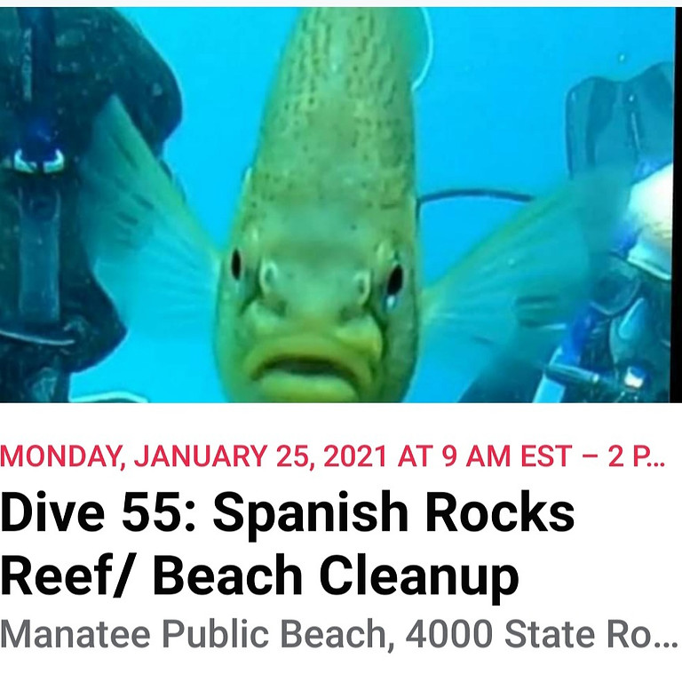 Dive 55: Spanish Rocks Reef/ Beach Cleanup