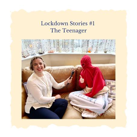Lockdown Stories #1 The Teenager