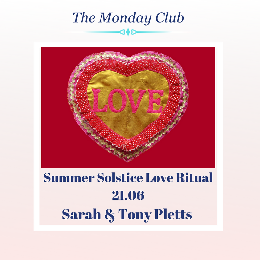 The Monday Club - Summer Solstice Love Ritual