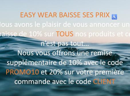 Bonne nouvelle, Easy Wear baisse ses prix...