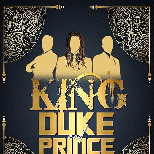 King, Duke, and Prince