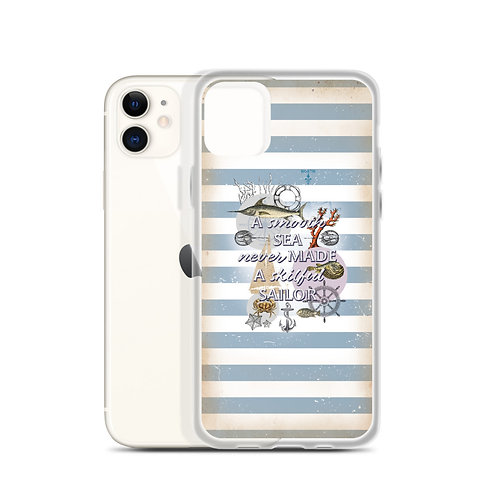 'A smooth sea never made a skilful sailor' - iPhone Case