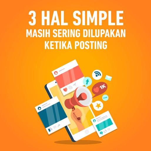 3 Hal Sering Dilupakan Ketika Posting Instagram