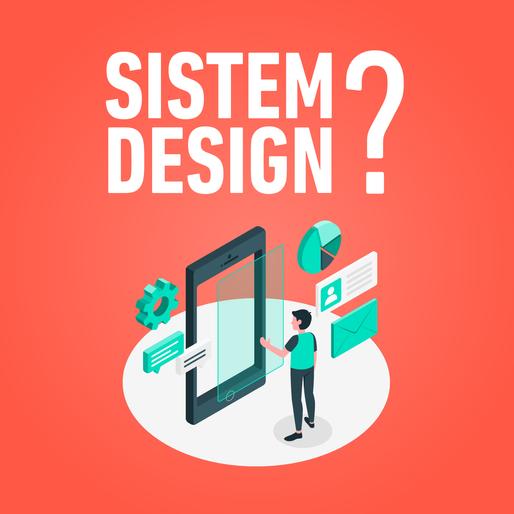 Memahami System Pada Design