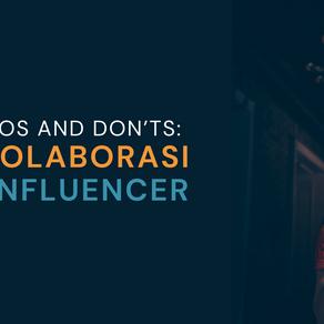 Influencer Dos and Dont's: Tips Berkolaborasi dengan Infuluencer