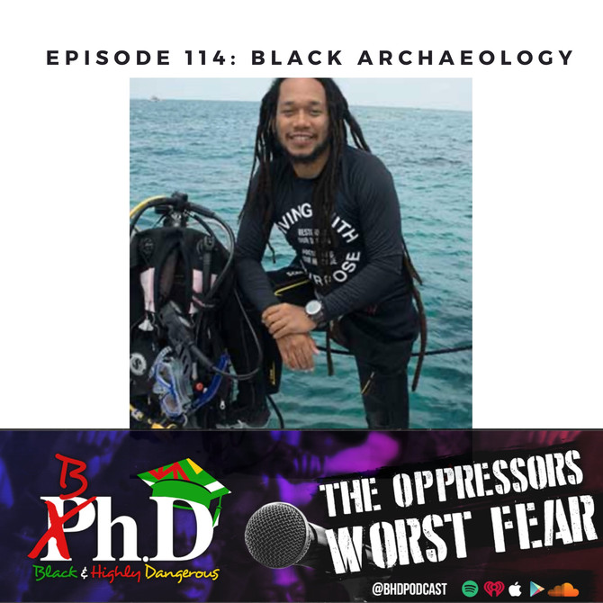 Episode 114: Black Archaeology