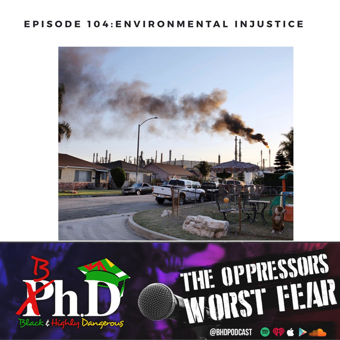 Episode 104: Environmental Injustice