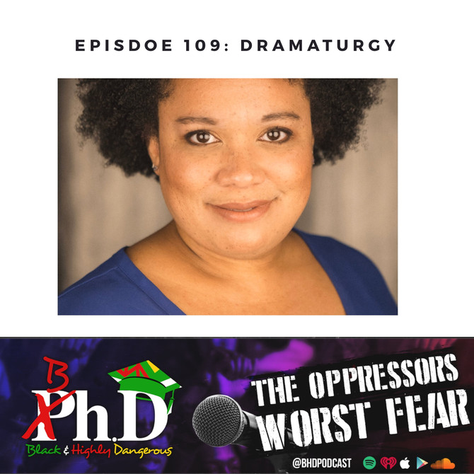 Episode 109: Dramaturgy