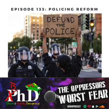 Episode 133: Policing Reform