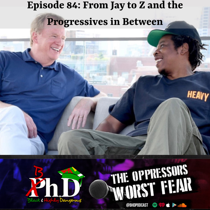 Episode 84: From Jay to Z and the Progressives in Between