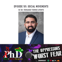 Episode 181: Social Movements w/ Dr. Fernando Tormos-Aponte