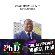 Episode 184: Investing 101 w/ D'shawn Thomas