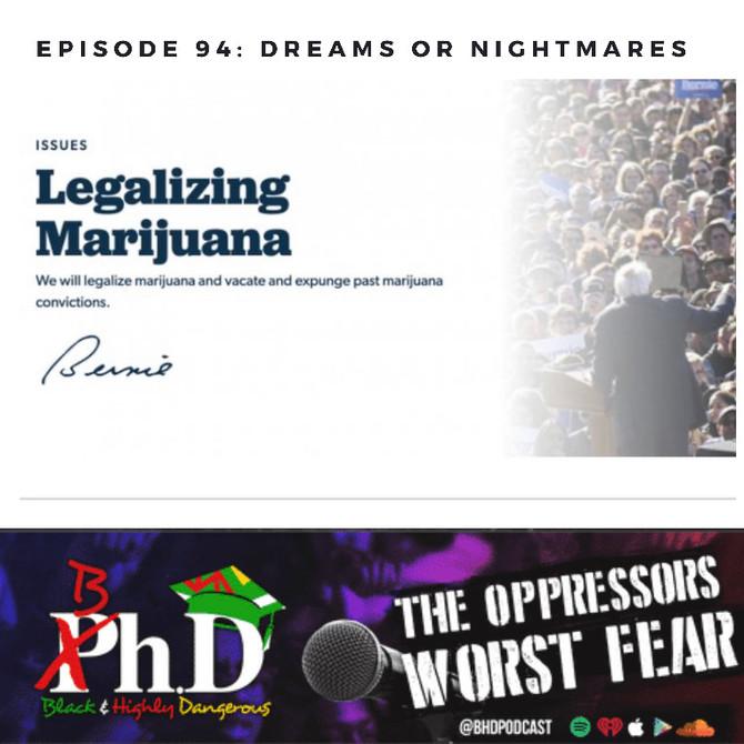 Episode 94: Dreams or Nightmares